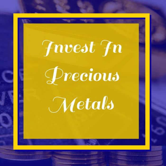 Invest-in-Preious-Metals