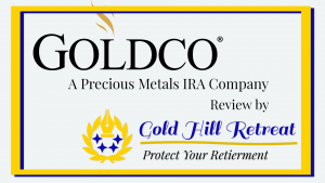 GoldCo precious metals review by Gold Hill Retreat